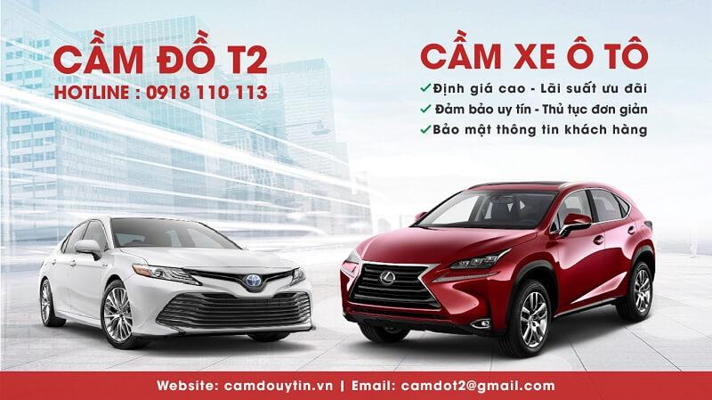 Dịch vụ cầm đồ uy tín T2 chuyên nhận cầm xe ô tô